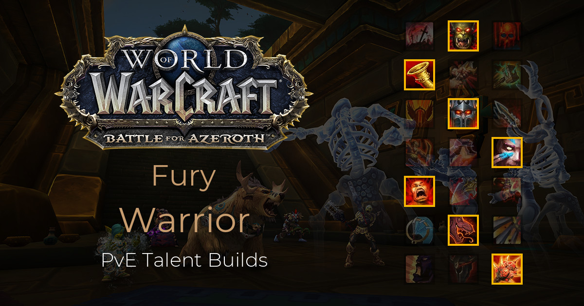 Fury Warrior Pve Talents Battle For Azeroth 8 1 World Of Warcraft